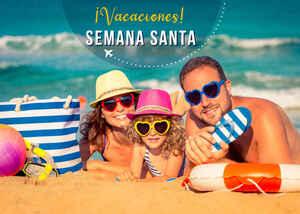 Especial Vacaciones Semana Santa